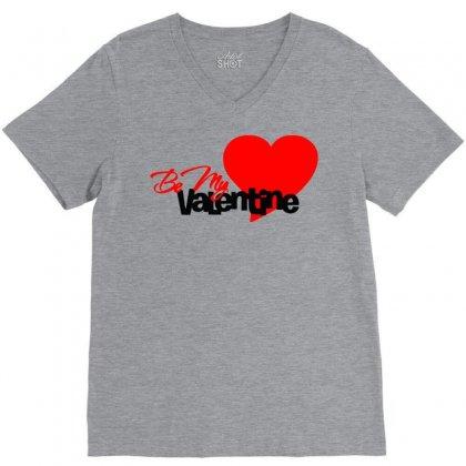Be My Valentine 2 V-neck Tee Designed By Sbm052017