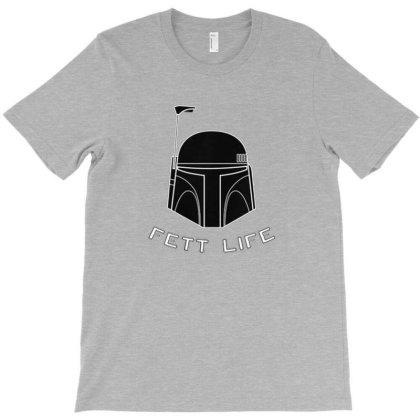 Fett Life T-shirt Designed By Ggsvfrem