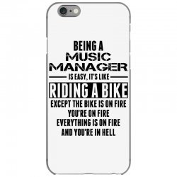 Being a Music Manager Is Like Riding Bike iPhone 6/6s Case | Artistshot