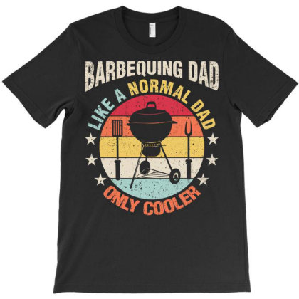 Barbequing Dad Like A Regular Father T-shirt Designed By Edward Kudder