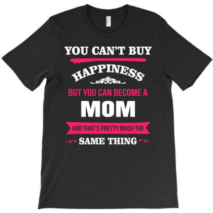 Happiness Is Being A Mom T-shirt Designed By Edward Kudder