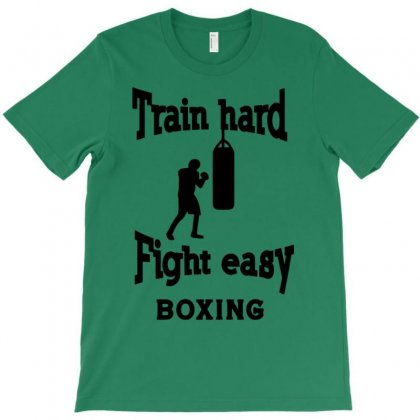 Train Hard Fight Easy Boxing T-shirt Designed By Tonyhaddearts