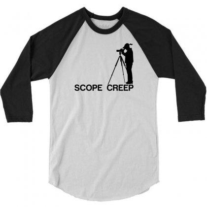 Scope Creep 3/4 Sleeve Shirt Designed By Sabriacar