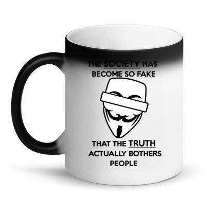 Anonymous Quote Fake Society Funny Magic Mug Designed By Leona Art