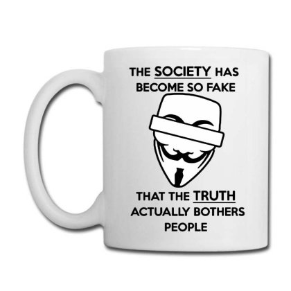 Anonymous Quote Fake Society Funny Coffee Mug Designed By Leona Art