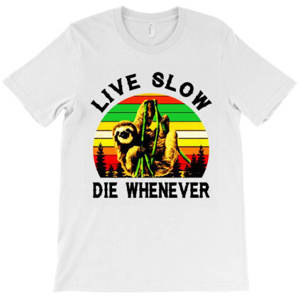 Live Slow Die Whenever Vintage T-shirt Designed By Jacobs