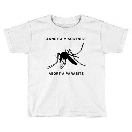 Annoy A Misogynist Toddler T-shirt Designed By Godlovesabortion
