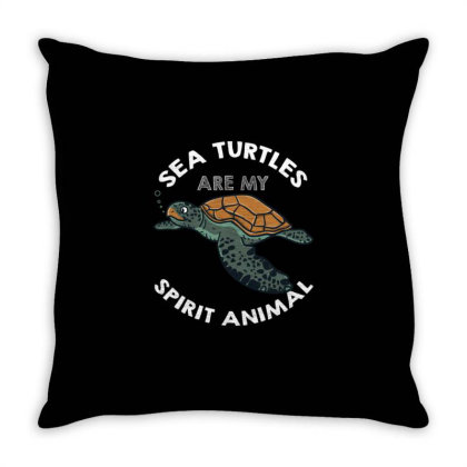 Sea Turtles Are My Spirit Animal For Turtle Lover Throw Pillow Designed By Ngiart