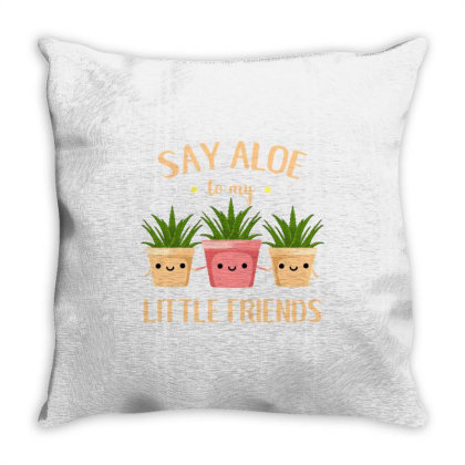Say Aloe To My Little Friends For Aloe Vera Lover Throw Pillow Designed By Ngiart