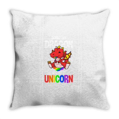 Sorry My Dragon Ate Your Unicorn For Unicorn Lover Throw Pillow Designed By Ngiart
