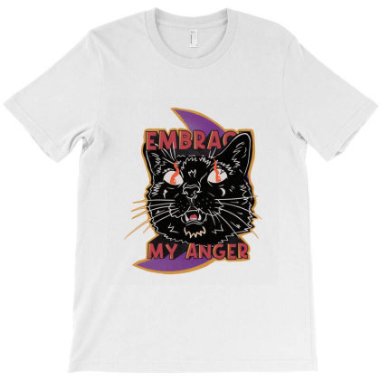 Embrace My Anger T-shirt Designed By Nyuwunsewu