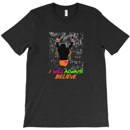 Always Believe T-shirt Designed By Frendvg
