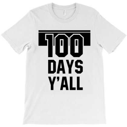 100th Day Of School - Teacher Or Student T-shirt Designed By Diogo Calheiros