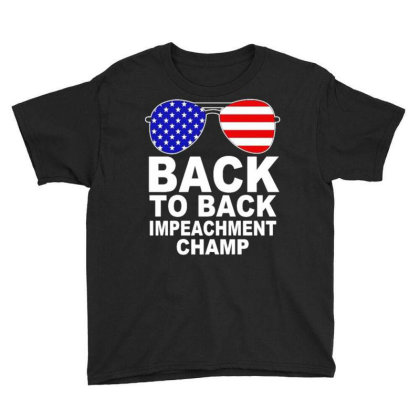 Back To Back Impeachment Champ 3 Youth Tee Designed By Koopshawneen