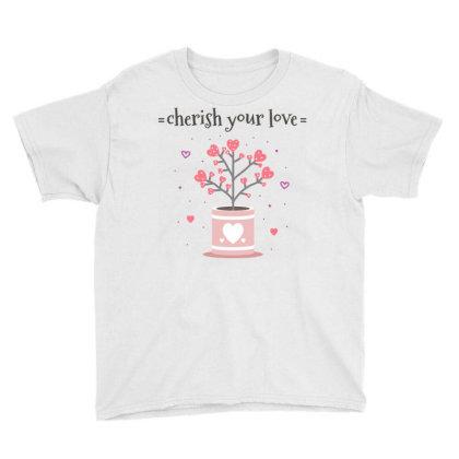 Cherish You Love Youth Tee Designed By Estore