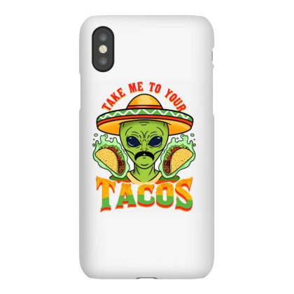 Take Me To Your Tacos For Cinco De Mayo Iphonex Case Designed By Ngiart