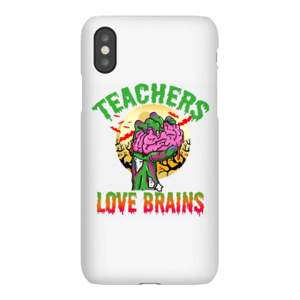Teachers Love Brains For Halloween Iphonex Case Designed By Ngiart
