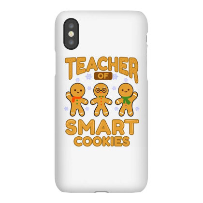 Teacher Of Smart Cookies For Christmas Season Iphonex Case Designed By Ngiart