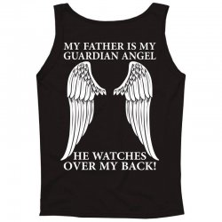 My Father Is My Guardian Angel Tank Top | Artistshot