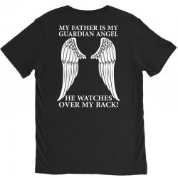 My Father Is My Guardian Angel V-Neck Tee | Artistshot