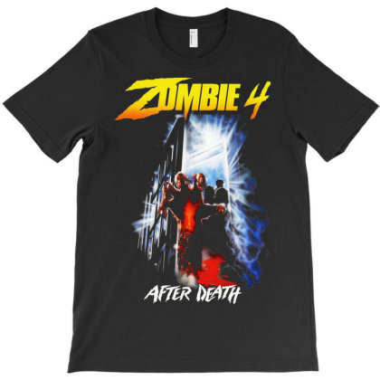 Zombie 4. After Death T-shirt Designed By Activoskishop