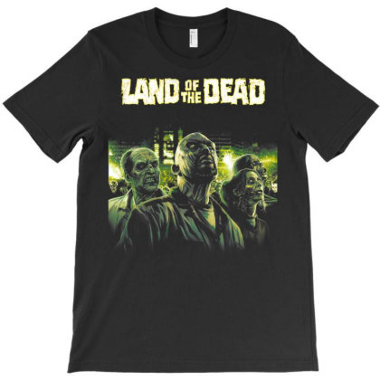 Land Of The Dead T-shirt Designed By Activoskishop
