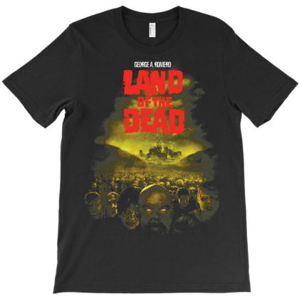Land Of The Dead. George Romero T-shirt Designed By Activoskishop