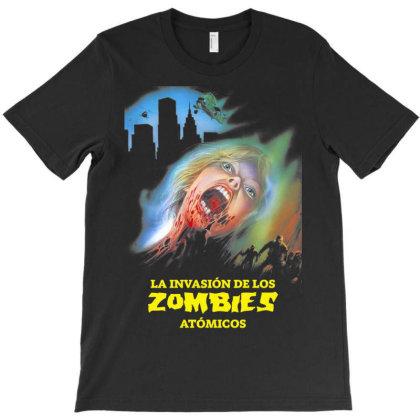 La Invasión De Los Zombies Atómicos T-shirt Designed By Activoskishop