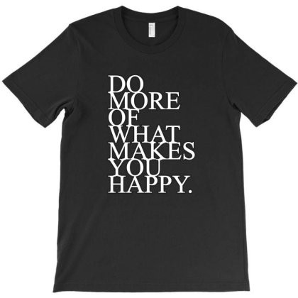 Do More Of... T-shirt Designed By Word Power