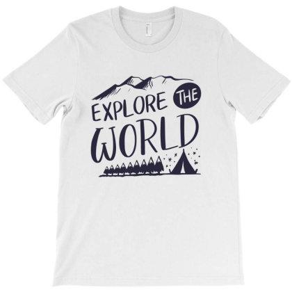 Explore The World T-shirt Designed By Estore