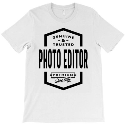 Photo Editor Gift Funny Job Title Profession Birthday Idea T-shirt Designed By Cidolopez