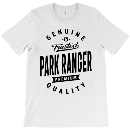 Park Ranger Gift Funny Job Title Profession Birthday Idea T-shirt Designed By Cidolopez