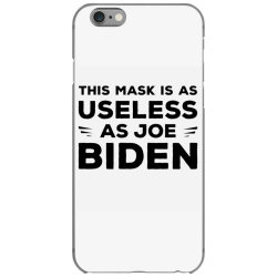 this mask is as useless as joe biden iPhone 6/6s Case | Artistshot