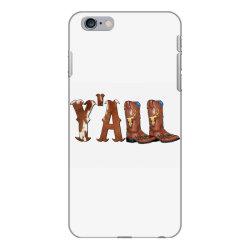 Yall Cowboy Boots iPhone 6 Plus/6s Plus Case | Artistshot