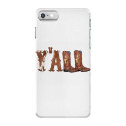 Yall Cowboy Boots iPhone 7 Case | Artistshot