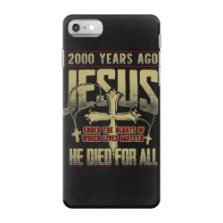2000 years ago jesus ended the debate of which lives matter he died fo iPhone 7 Case | Artistshot