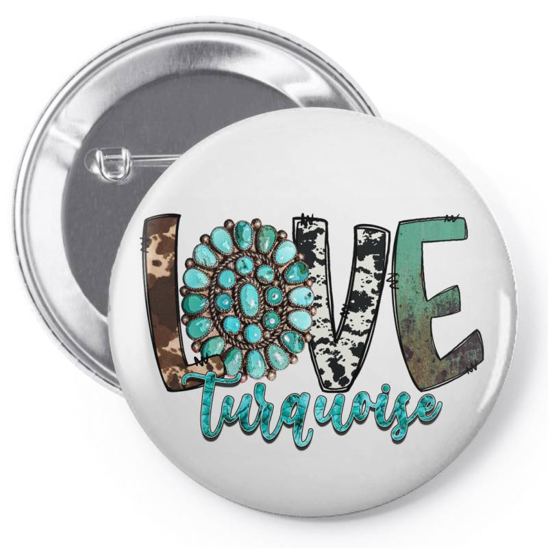 Love Turquoise Pin-back Button | Artistshot