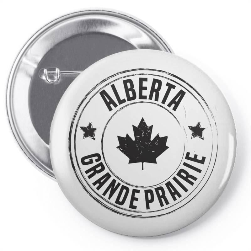 Grande Prairie -  Alberta Pin-back Button | Artistshot