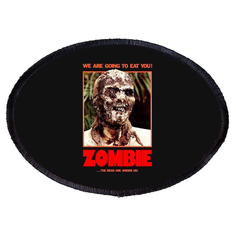 Zombie 2. Zombie Flesh Eaters Oval Patch | Artistshot