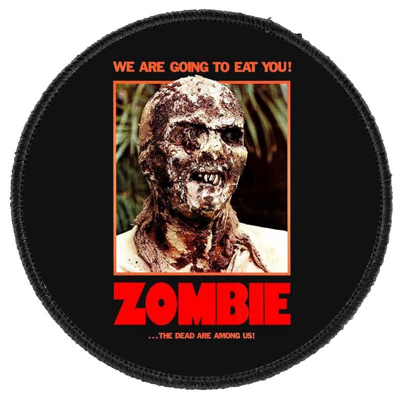 Zombie 2. Zombie Flesh Eaters Round Patch | Artistshot