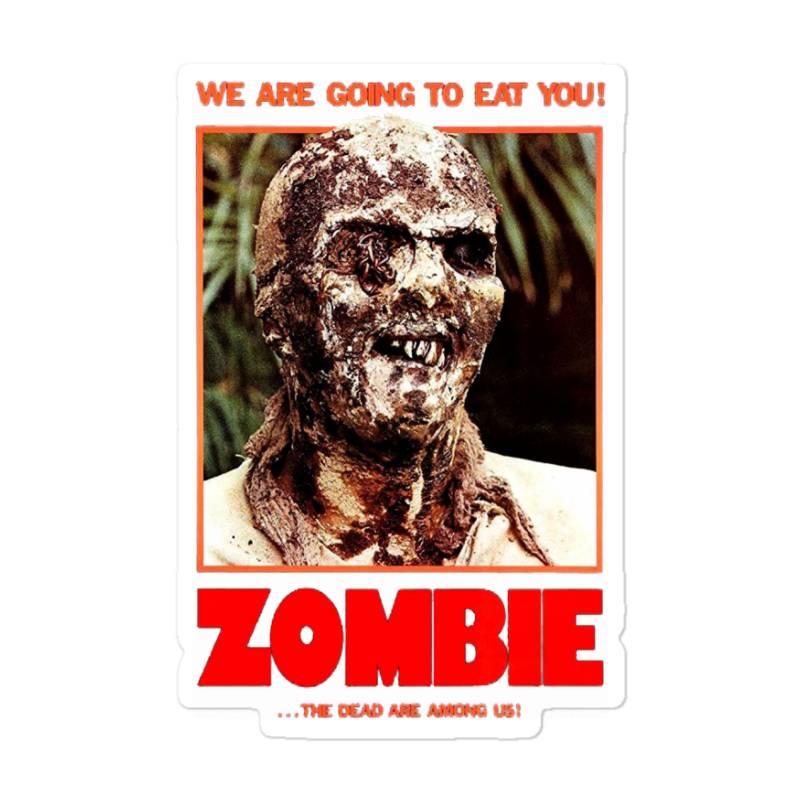 Zombie 2. Zombie Flesh Eaters Sticker | Artistshot
