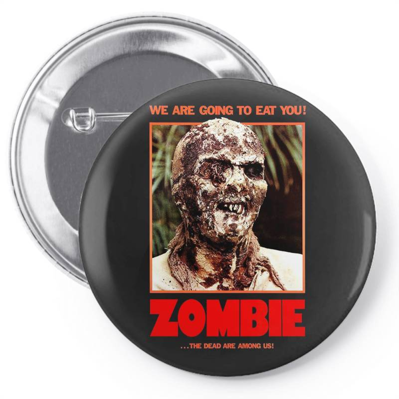 Zombie 2. Zombie Flesh Eaters Pin-back Button | Artistshot
