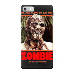 Zombie 2. Zombie Flesh Eaters iPhone 7 Case | Artistshot