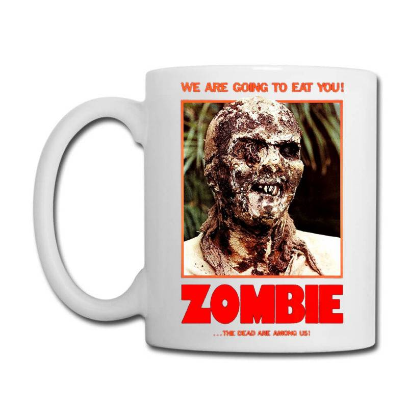 Zombie 2. Zombie Flesh Eaters Coffee Mug | Artistshot