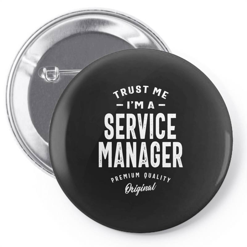 Service Manager Gift Funny Job Title Profession Birthday Idea Pin-back Button | Artistshot