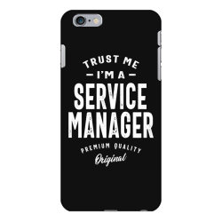 Service Manager Gift Funny Job Title Profession Birthday Idea iPhone 6 Plus/6s Plus Case | Artistshot