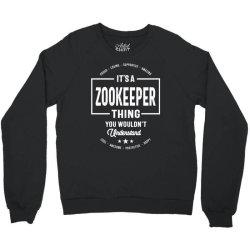 Zookeeper Gift Funny Job Title Profession Birthday Idea Crewneck Sweatshirt   Artistshot