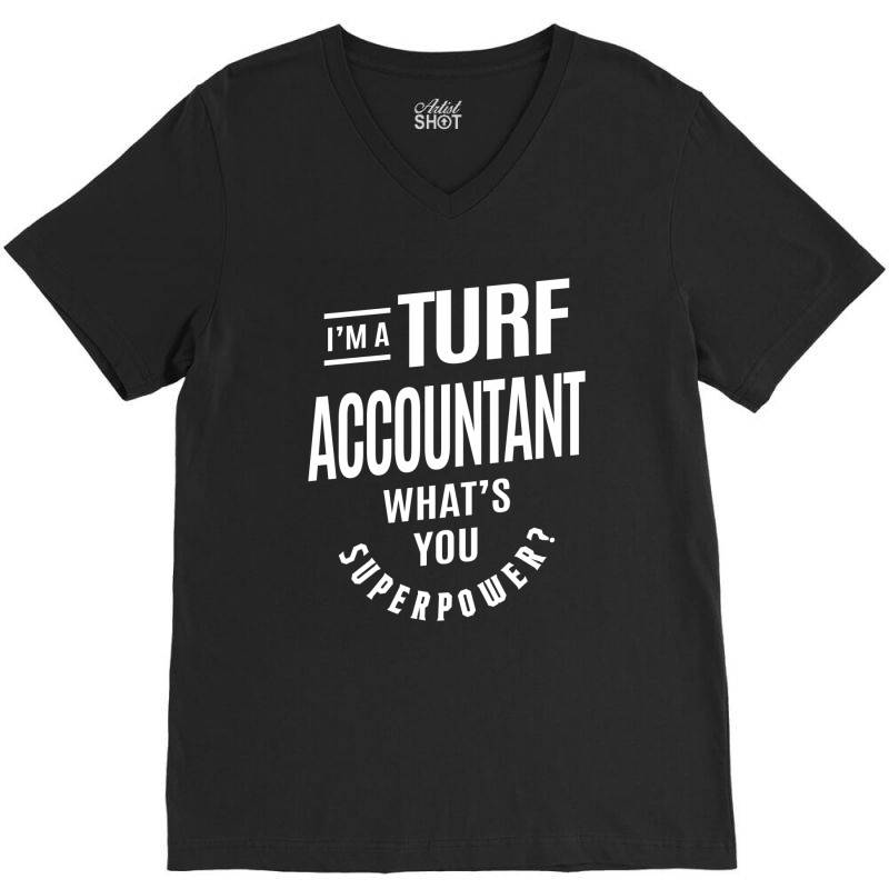 Turf Accountant Gift Funny Job Title Profession Birthday Idea V-neck Tee | Artistshot