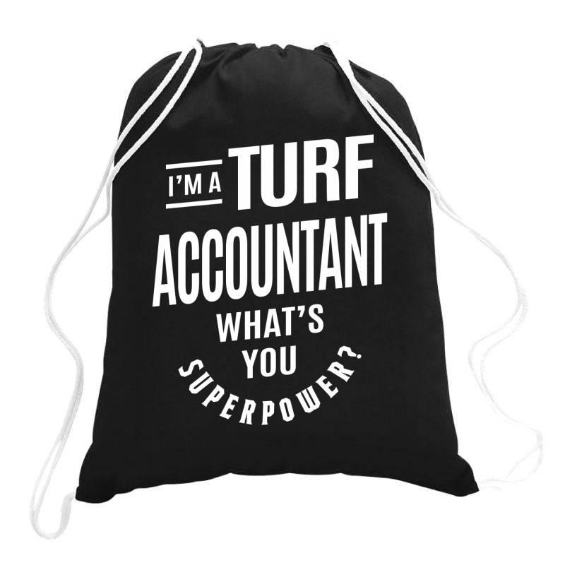 Turf Accountant Gift Funny Job Title Profession Birthday Idea Drawstring Bags | Artistshot
