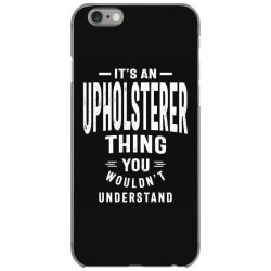 Upholsterer Gift Funny Job Title Profession Birthday Idea iPhone 6/6s Case | Artistshot